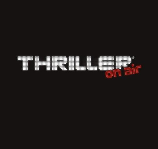 THRILLER on air