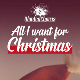 """All I want for Christmas"" in dieci date: il nuovo tour natalizio del Wanted Chorus"